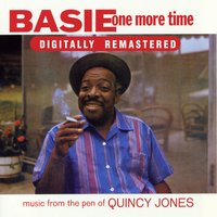 Basie One More Time. Music from the Pen of Quincy Jones — Count Basie