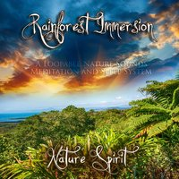 Rainforest Immersion - A Loopable Nature Sounds Meditation and Sleep System — Nature Spirit