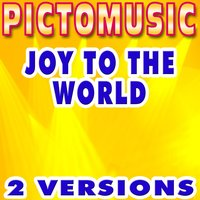 Joy to the World — Pictomusic