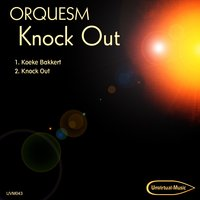 Knock out — Orquesm