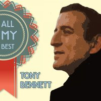 All My Best — Tony Bennett