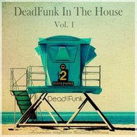 Deadfunk in the House, Vol. 1 — сборник