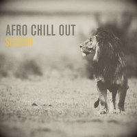 Afro Chill Out Session — сборник