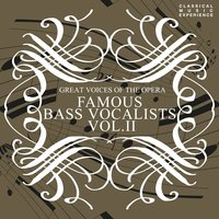 Great Voices of the Opera - Famous Bass Vocalists Vol. 2 — сборник