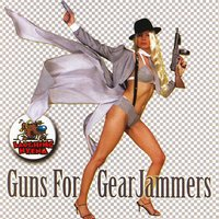 Guns for Gear Jammers — сборник