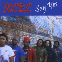 Say Yes — Xcel
