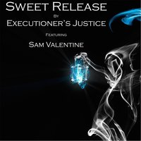 Sweet Release — Executioner's Justice