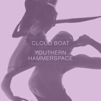 Youthern / Hammerspace — Cloud Boat