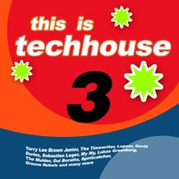 This Is Techhouse 3 — сборник