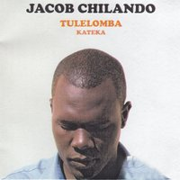 Tulelomba Kateka — Jacob Chilando