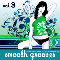 Smooth Grooves Vol.3 — сборник