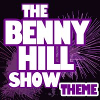 The Benny Hill Show — Greatest Soundtracks Ever