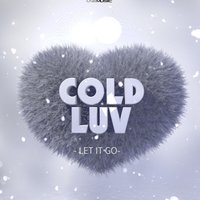 Let It Go — Cold Luv