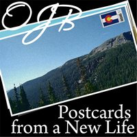 Postcards from a New Life — O.J.B