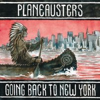 Going Back To N.Y. — Planeausters