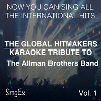 The Global HitMakers: The Allman Brothers Band Vol. 1 — The Global HitMakers
