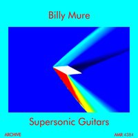 Supersonic Guitars — Billy Mure