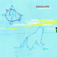Magnetic North — Aqualung
