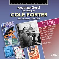 The Songs of Cole Porter: Anything Goes! — Cole Porter