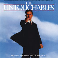 The Untouchables — Ennio Morricone