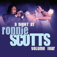 A Night At Ronnie Scotts - Volume 4 — сборник