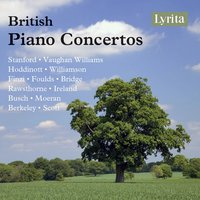 British Piano Concertos — The London Symphony Orchestra, The Royal Philharmonic Orchestra, London Philharmonic Orchestra, New Philharmonia Orchestra, Bernard Herrmann, Ralph Vaughan Williams