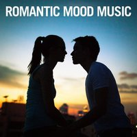 Romantic Mood Music — Best Love Songs, Elevator Music Radio, Elevator Music