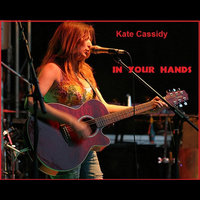 In Your Hands — Kate Cassidy
