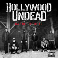 Day Of The Dead — Hollywood Undead