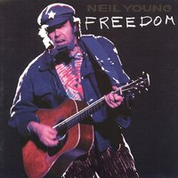 Freedom — Neil Young