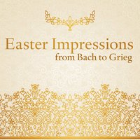 Easter Impressions from Bach to Grieg — сборник
