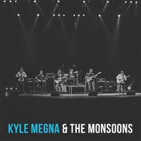 Kyle Megna and the Monsoons — Kyle Megna & The Monsoons