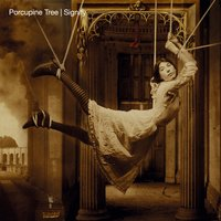 Signify — Porcupine Tree