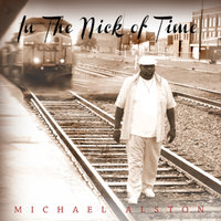 In the Nick of Time — Michael Alston