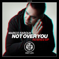 Not Over You — Marco Farouk