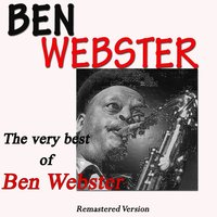 The Very Best of Ben Webster — Ben Webster