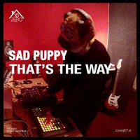 That's the Way — Sad Puppy