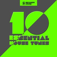 10 Essential House Tunes — сборник