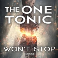 Won't Stop — The One Tonic