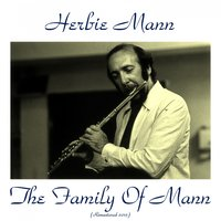 The Family of Mann — Herbie Mann