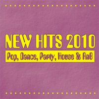 New Hits 2010 - Pop, Dance, Party, House & RnB — сборник