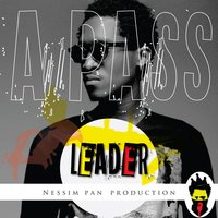 Leader — A Pass, Nessim Pan Production