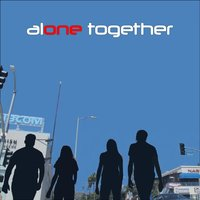 Alone Together EP — Alone Together
