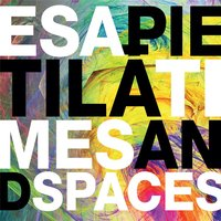 Times and Spaces — Esa Pietilä