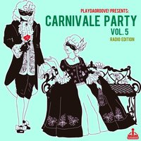 Carnivale Party, Vol. 5 — сборник