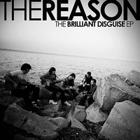 The Brilliant Diguise EP — The Reason
