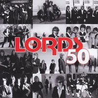The Lords 50 — The Lords