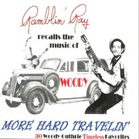 Recalls the Music of Woody: More Hard Travelin' — Ray Campi
