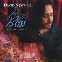 Into the Bliss: A Kirtan Experience — David Newman