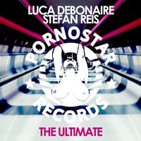 The Ultimate — Luca Debonaire, Stefano Reis